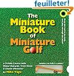 The Miniature Book of Miniature Golf:...
