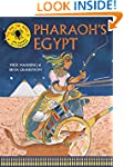Pharaoh's Egypt: see history as it ha...
