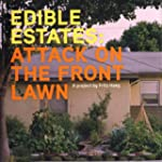 Edible Estates: Attack on the Front L...