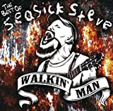 Seasick Steve Walkin' Man: The Best Of Seasick Steve