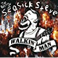 Walkin' Man: The Best Of Seasick Steve