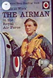 Airman in the Royal Air Force (Easy Reading Books)