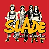 When Slade Rocked the World 1971-75 Collectors Box [Analog]