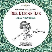 Der Kleine Bär - Alle Abenteuer (       ungekürzt) von Else Holmelund Minarik Gesprochen von: Eva Mattes