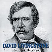 David Livingstone | [Thomas Hughes]