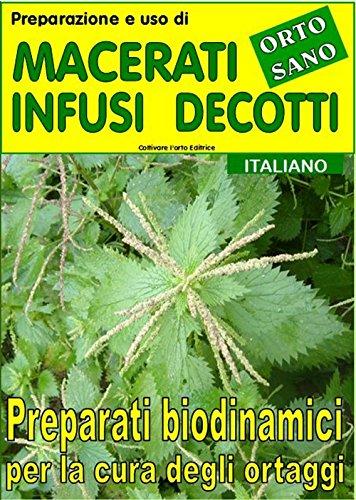 preparazione-e-uso-di-macerati-infusi-decotti-preparati-biodinamici-per-la-cura-degli-ortaggi-coltiv