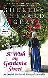 A Wish on Gardenia Street: An Amish Brides of Pinecraft Novella (The Pinecraft Brides)