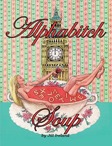 Alphabitch Soup: Volume 1