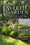 The Layered Garden: Design Lessons fo...