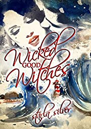 Wicked Good Witches Books 1-2: Duty, Romance, and Magic off the Coast of Maine.