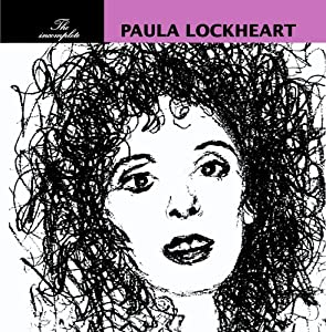 The Incomplete Paula Lockheart