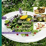 B�rlauch, Salbei, Gundermann: Kochen...