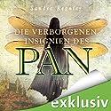 Die verborgenen Insignien des Pan (Die Pan-Trilogie 3) Hörbuch von Sandra Regnier Gesprochen von: Anne Düe, Daniel Montoya