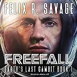 Freefall: Earth's Last Gambit Series, Book 1 | Felix R. Savage
