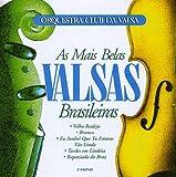 echange, troc Orquestra Club Da Valsa - As Mais Belas Valsas Brasileiras