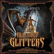 All That Glitters: Stavin DragonBlessed, Book 1   [Loren K. Jones]