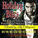 Holiday Bites: A Collection of Vampire Paranormal Romances (       UNABRIDGED) by Michele Bardsley Narrated by Lily Collingwood