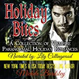Holiday Bites: A Collection of Vampire Paranormal Romances