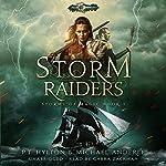 Storm Raiders: Age of Magic: A Kurtherian Gambit Series: Storms of Magic, Book 1   P. T. Hylton,Michael Anderle