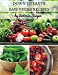 Down To Earth Raw Vegan Recipes