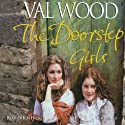 The Doorstep Girls (       UNABRIDGED) by Valerie Wood Narrated by Kim Hicks