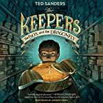 The Keepers: The Box and the Dragonfly | Ted Sanders