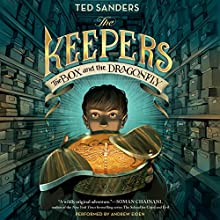The Keepers: The Box and the Dragonfly (       UNABRIDGED) by Ted Sanders Narrated by Andrew Eiden