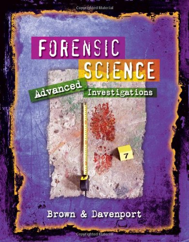 Forensic Science: Advanced Investigations PDF