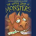The Little Shop of Monsters | R. L. Stine