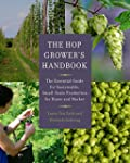 The Hop Grower's Handbook: The Essent...