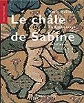 Le ch�le de Sabine: chef d'oeuvre de...