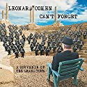 Leonard Cohen - Can't Forget: A Souvenir of the Grand Tour (NEW CD)