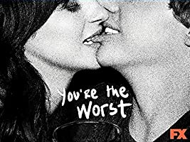 You're the Worst Season 1 [HD]