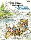 Great Lakes Fur Trade Coloring Book