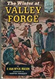 img - for The Winter At Valley Forge (Landmark Books No. 33) book / textbook / text book