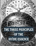 img - for The Three Principles of the Divine Essence book / textbook / text book