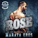 Rose: Road Kill MC, Book 3 Audiobook by Marata Eros Narrated by Justina Raven