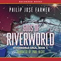 Gods of Riverworld: Riverworld Saga, Book 5