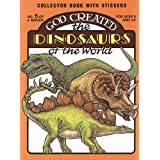 God Created-Dinosaurs of World: (Sticker and Coloring Book) ~ Earl Snellenberger