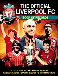 Official Liverpool FC Football Records by Jeff Anderson ( 2013 ) Hardcover from Carlton Books Ltd