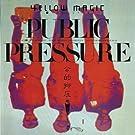 Public Pressure [Live] Remast.