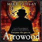 Arrowood Hörbuch von Mick Finlay Gesprochen von: Malk Williams