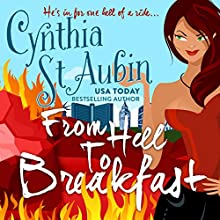 From Hell to Breakfast Audiobook by Cynthia St. Aubin Narrated by Hollie Jackson