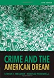 img - for By Steven F. Messner Crime and the American Dream (5th Edition) book / textbook / text book