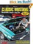 Classic Mustang HP1556: Restoration,...