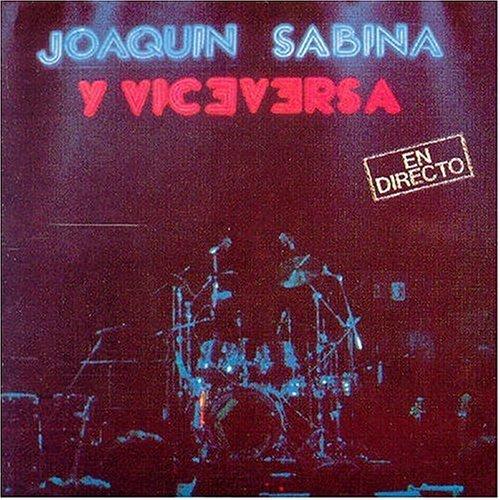 Joaquin Sabina - Y viceversa en directo - Zortam Music