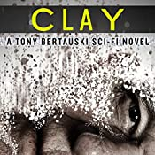 Clay: Halfskin, Book 2 | Tony Bertauski