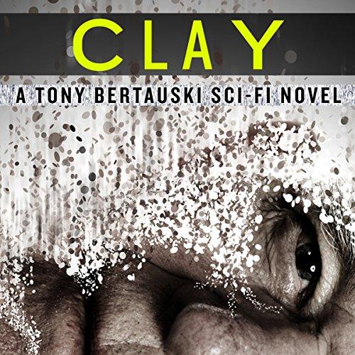 Halfskin 02 - CLAY - Tony Bertauski