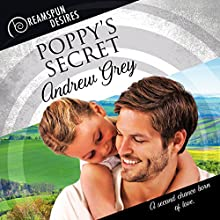 Poppy's Secret: Dreamspun Desires, Book 28 Audiobook by Andrew Grey Narrated by John Solo