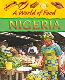 Image of Nigeria (A World Of Food)